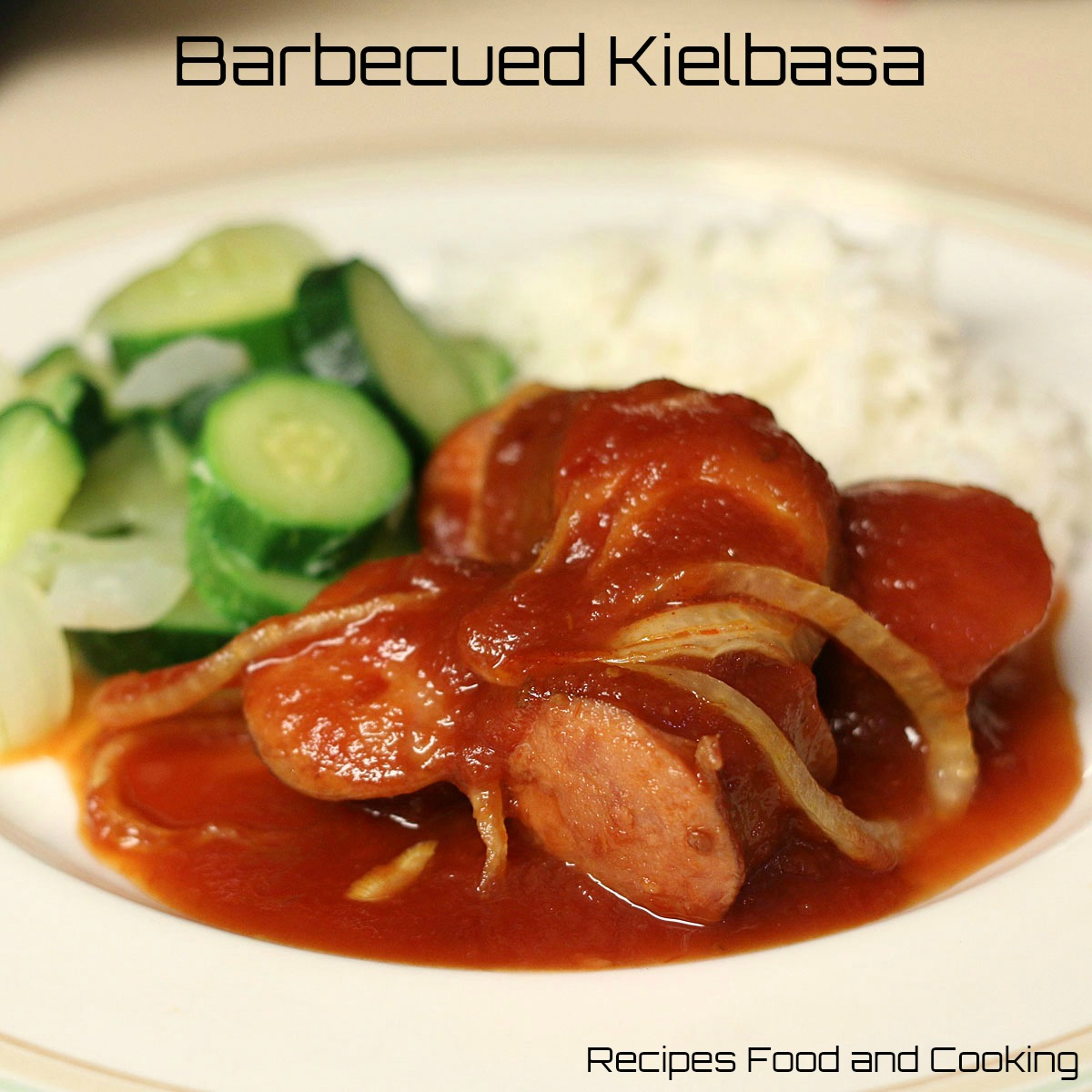 Barbecued Kielbasa Recipes Food and Cooking