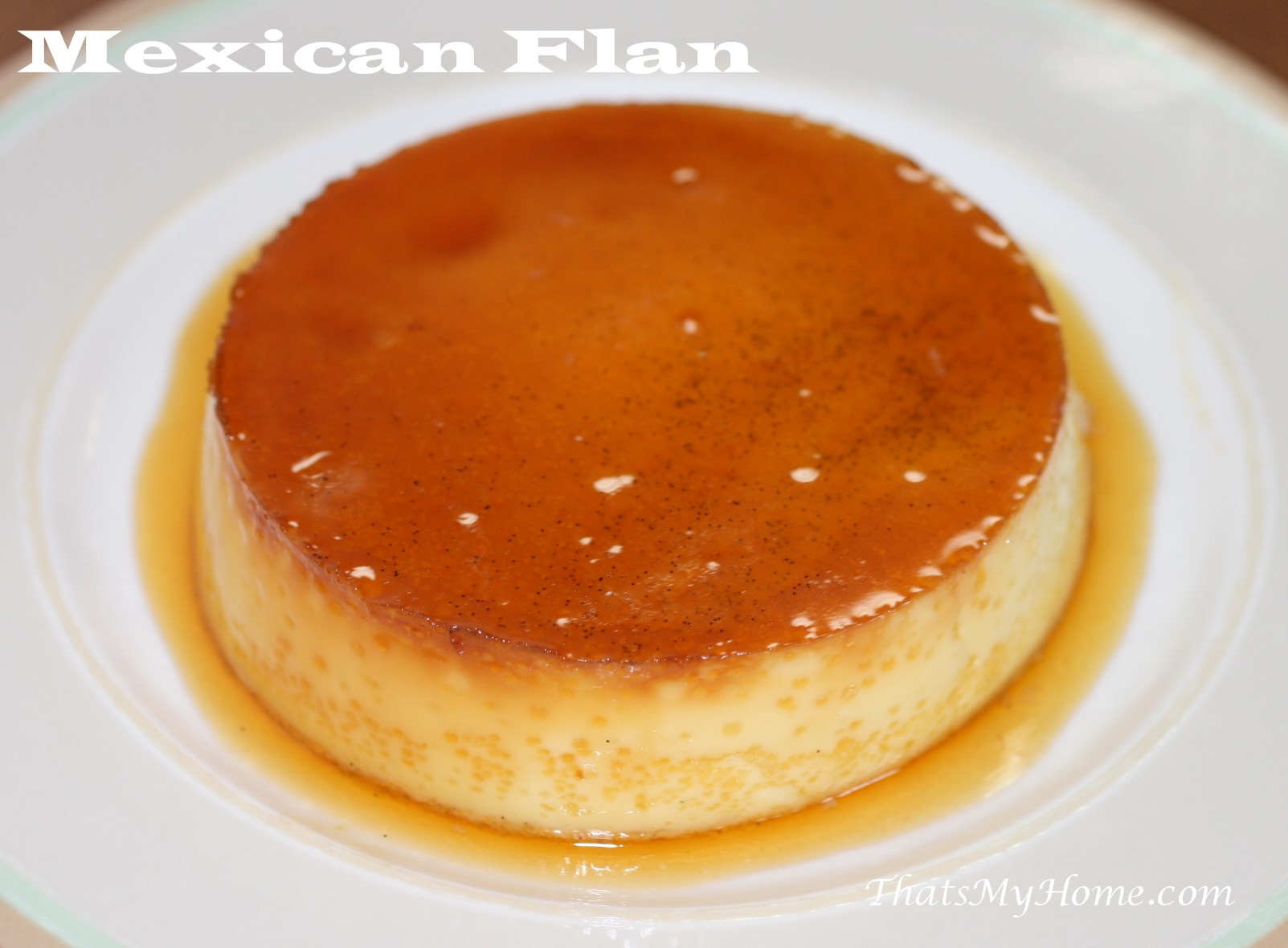 flan chestnut flan coconut flan orange flan baked flan spanish flan ...