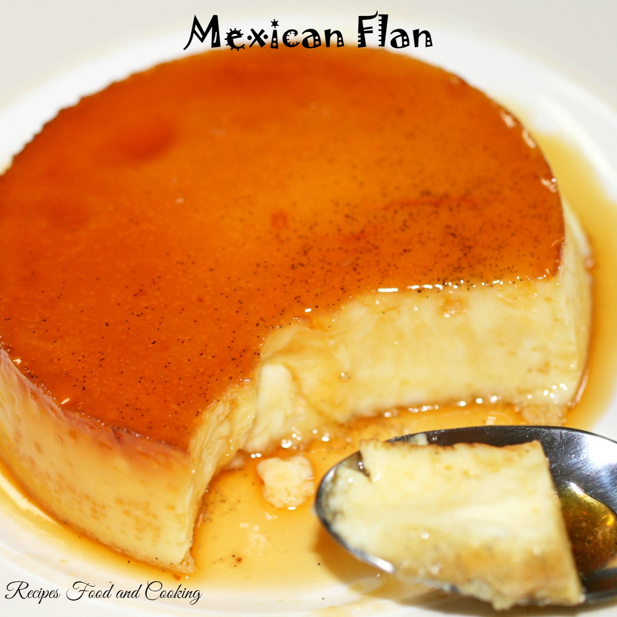 Mexican Flan - Recipes Food and Cooking