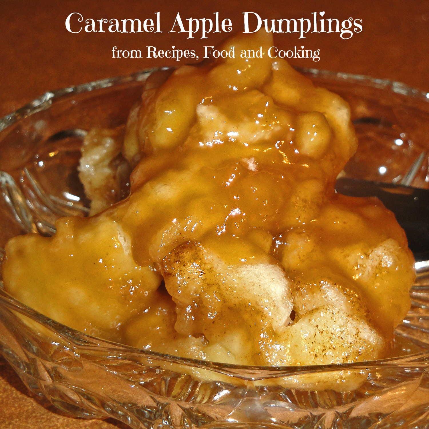 Caramel Apple Dumplings
