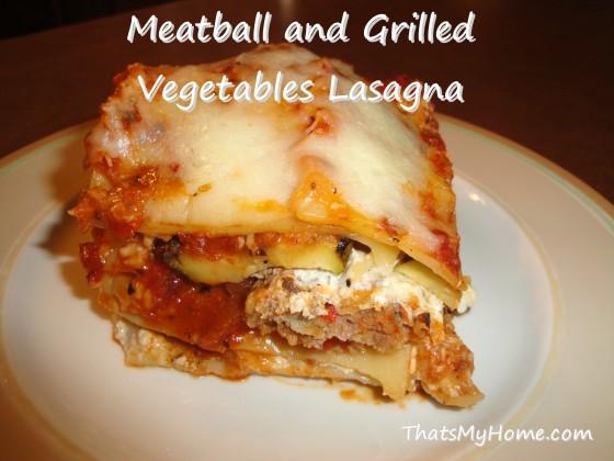meatball grilled vegetable lasaga