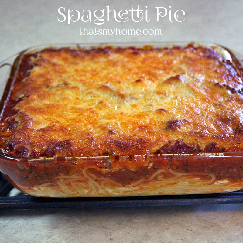 Spaghetti Pie from That's My Home
