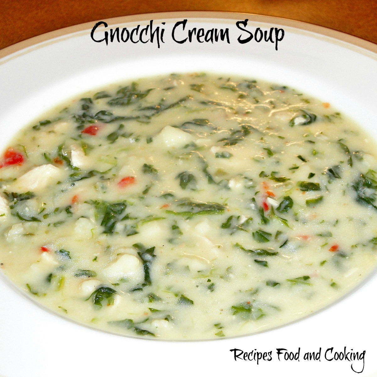 Gnocchi Cream Soup Recipes Food And Cooking