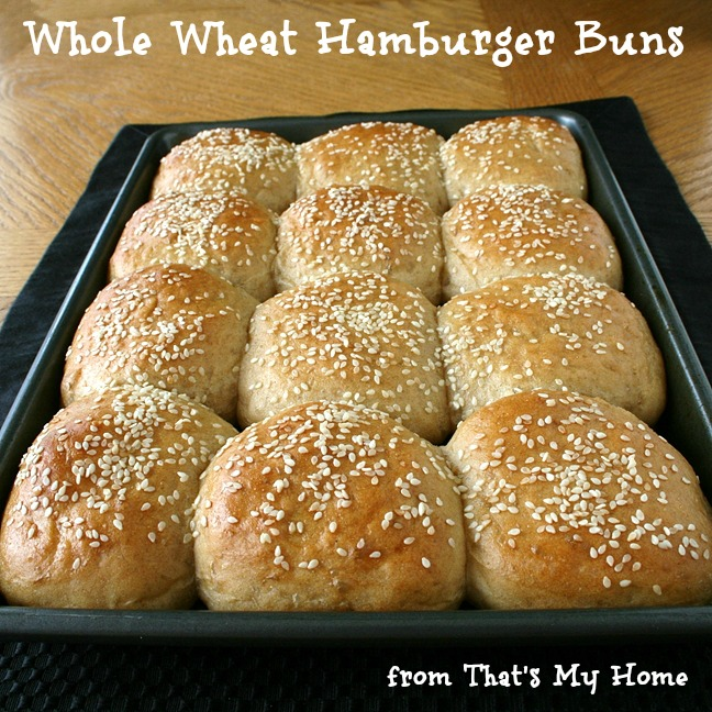 Whole Wheat Hamburger Buns by That's My Home