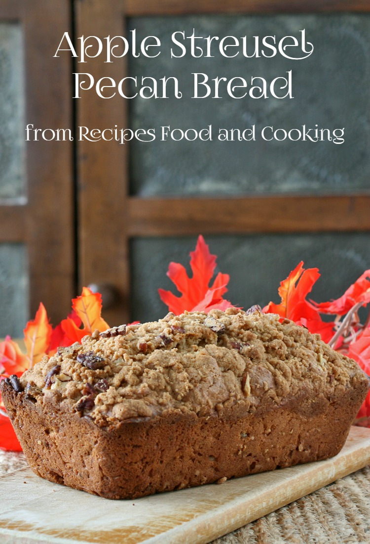 Apple Streusel Pecan Bread