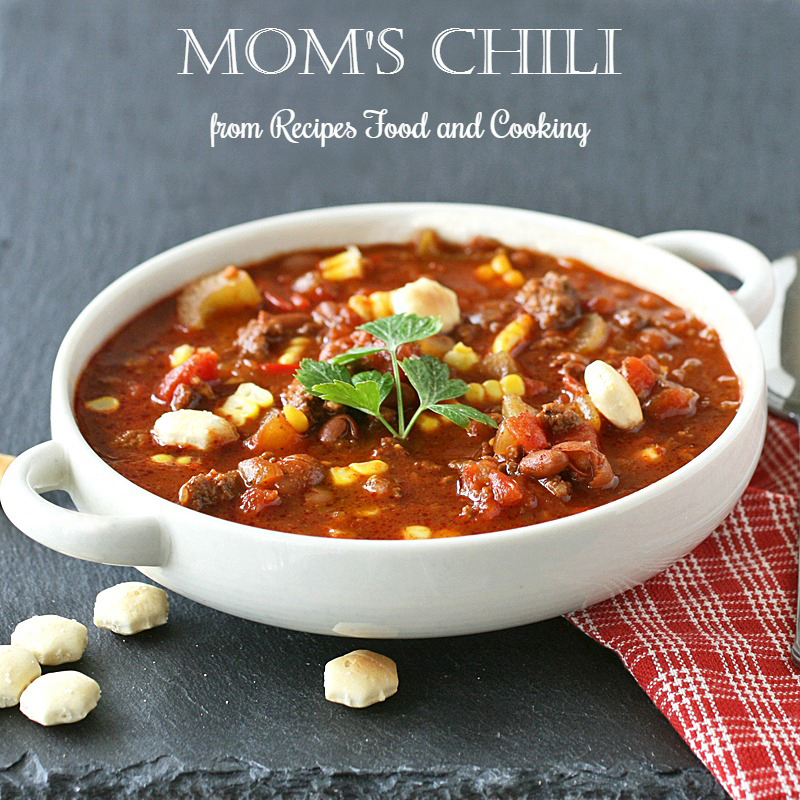 Mom's Chili is easy and delicious! Better the next day too.