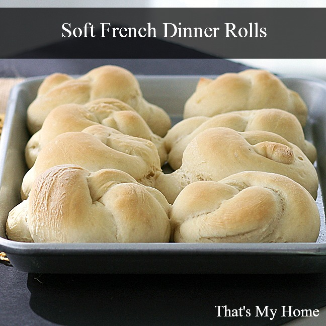 Soft French Dinner Rolls