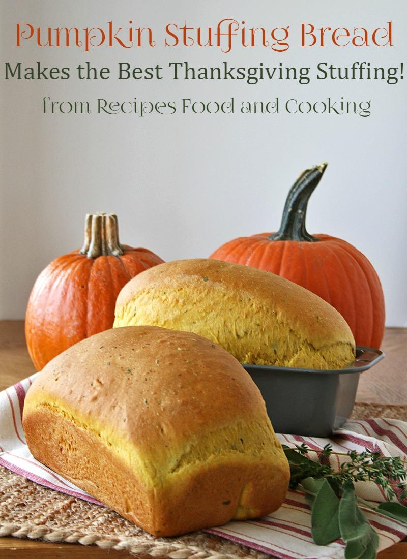 Pumpkin Stuffing Bread