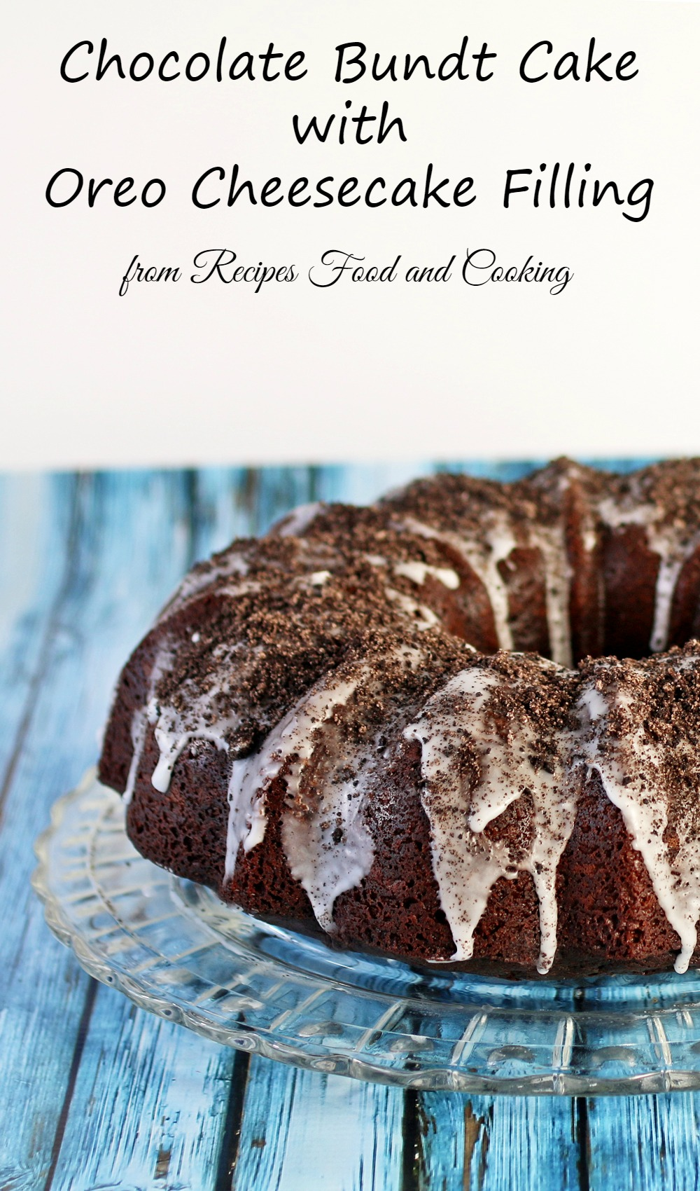 Cookies And Cream Chocolate Bundt Cake