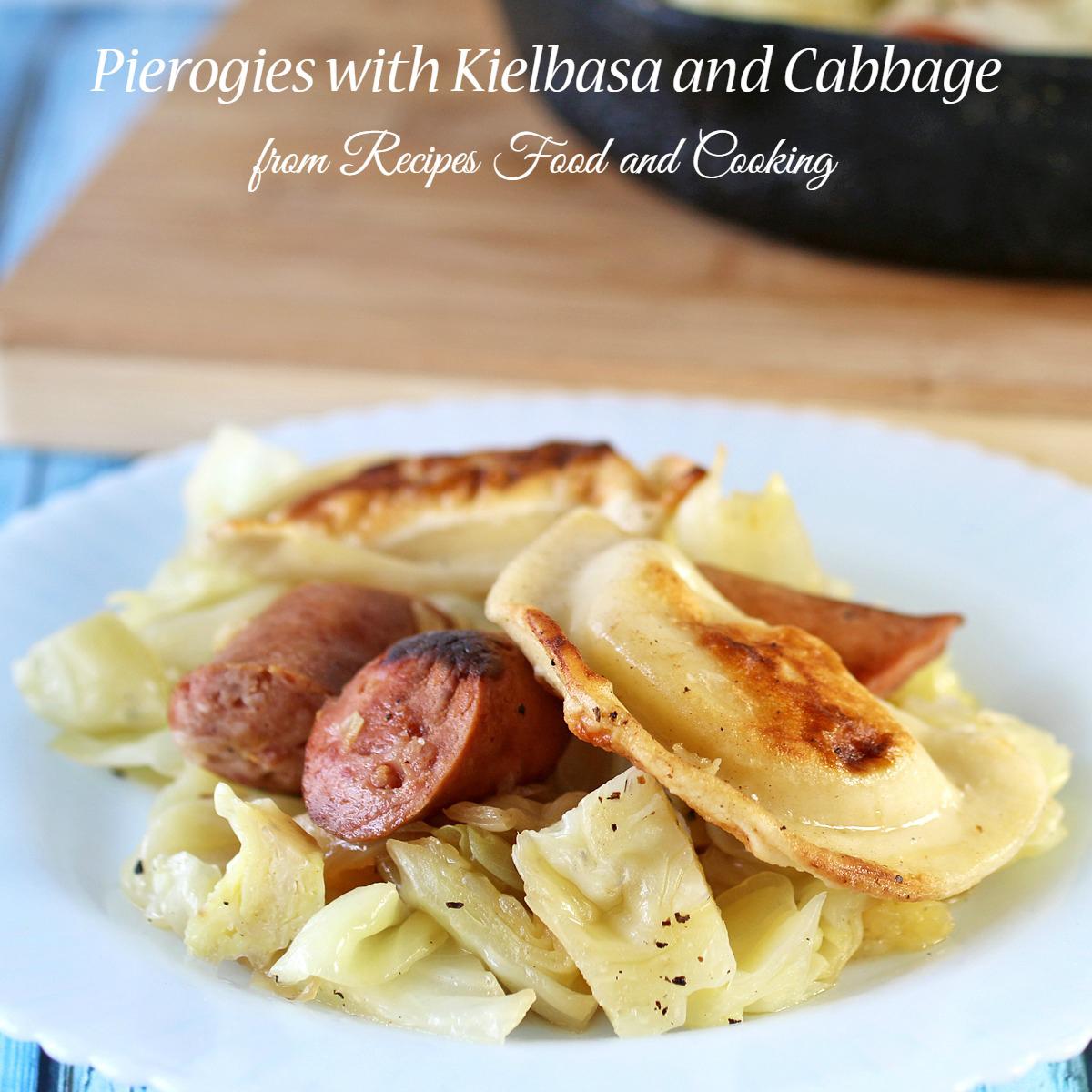 Pierogies with Kiebasa and Cabbage