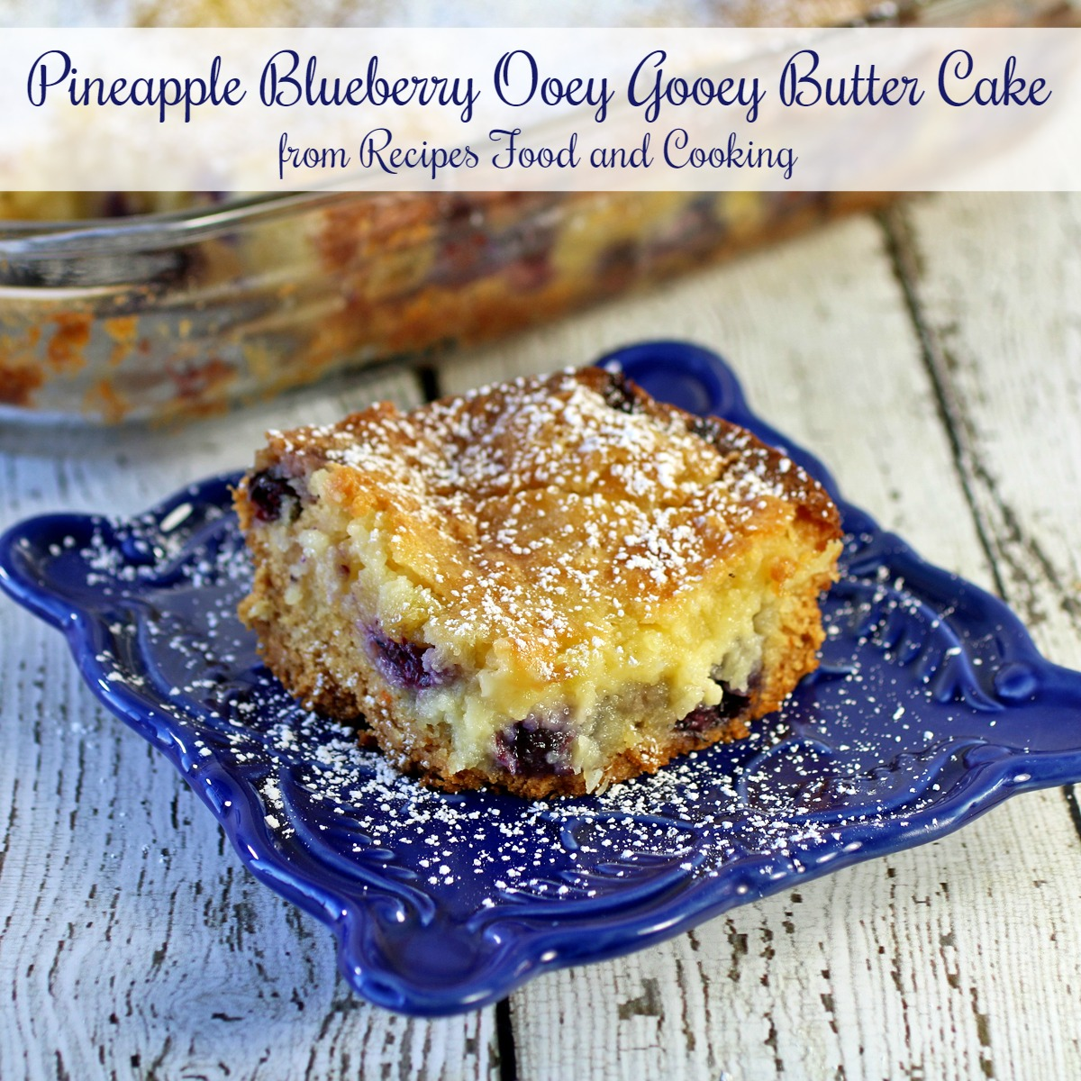 Southern Pineapple Layer Cake Recipes: Sweet Cherries Ooey Gooey Butter Cake