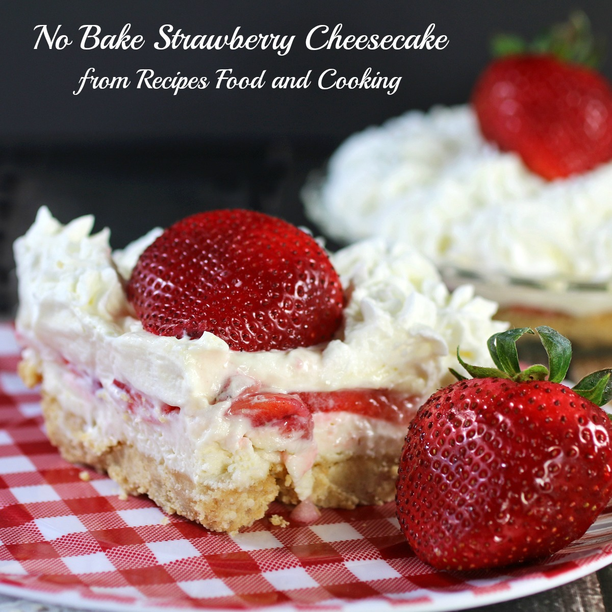No Bake Strawberry Cheesecake - Recipes Food and Cooking