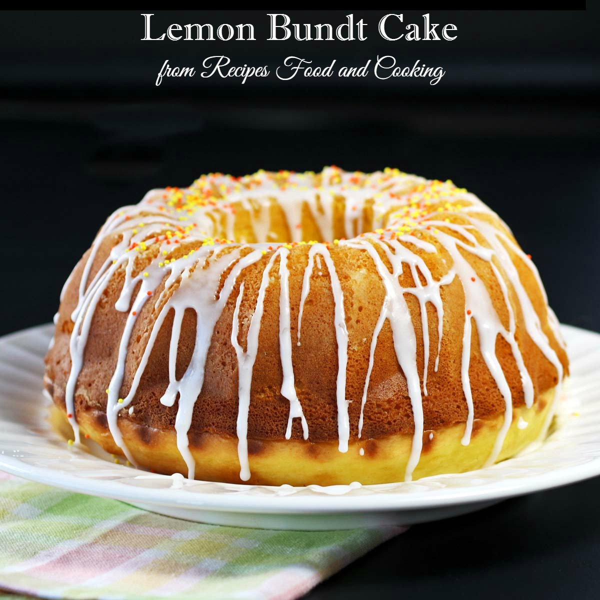 Lemon Cream Cheese Bundt Cake Recipe