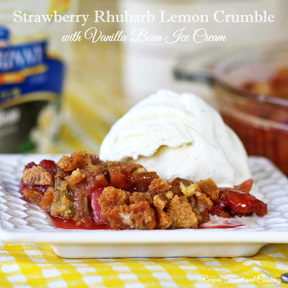 Strawberry Rhubarb Lemon Crumble