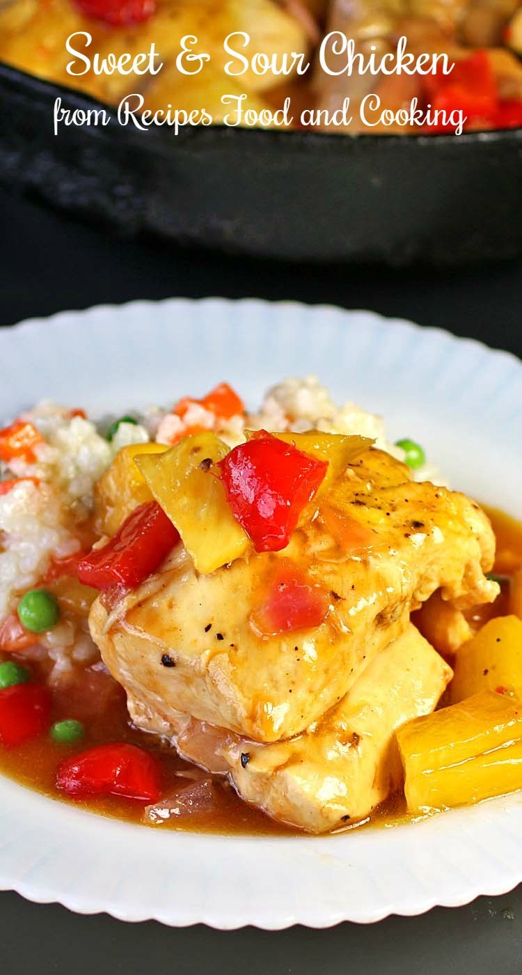 Sweet And Sour Chicken Recipes Food And Cooking