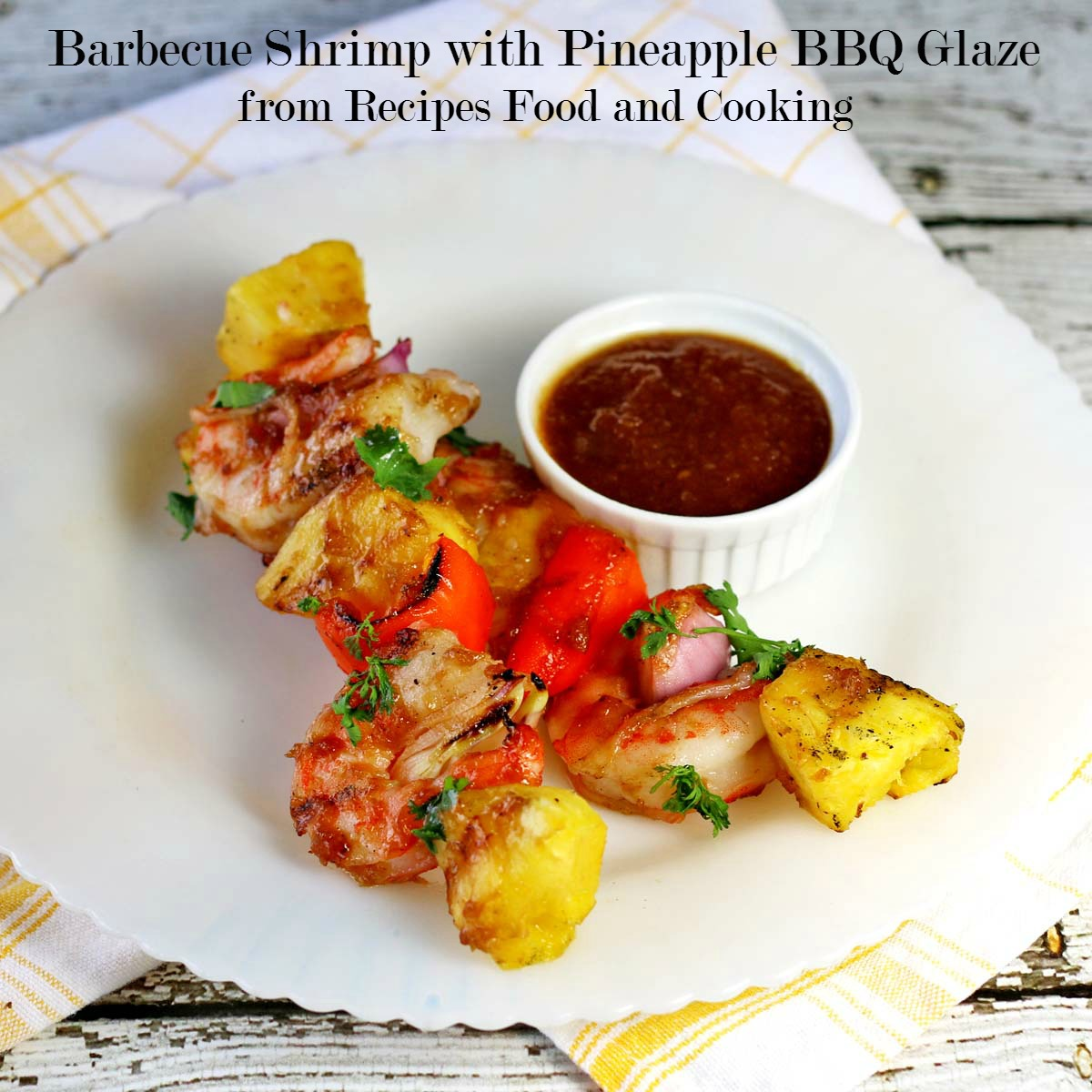 Barbecue Shrimp with Pineapple BBQ Glaze