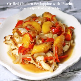 Grilled Chicken Scaloppine with Peaches