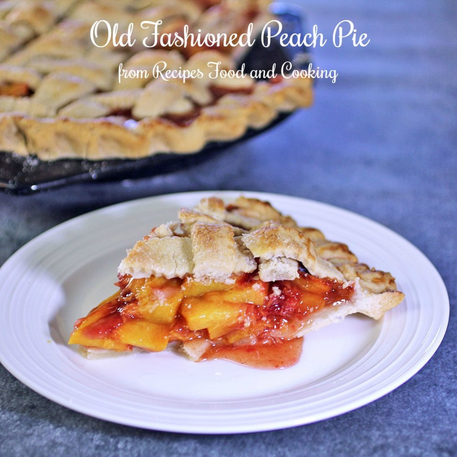 Old Fashioned Peach Pie