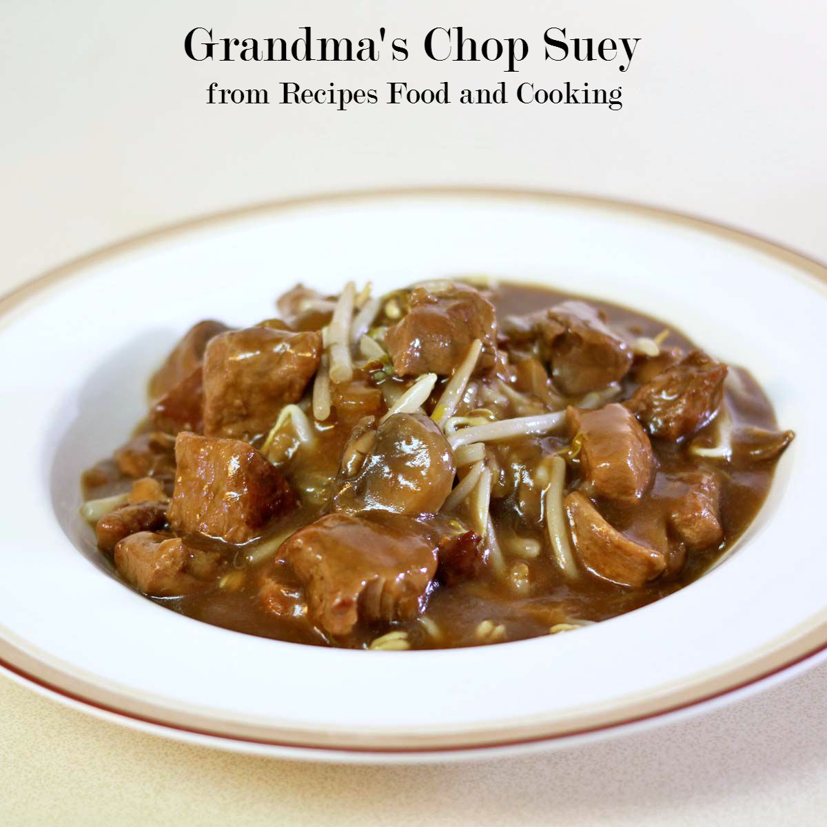 Grandma's Chop Suey