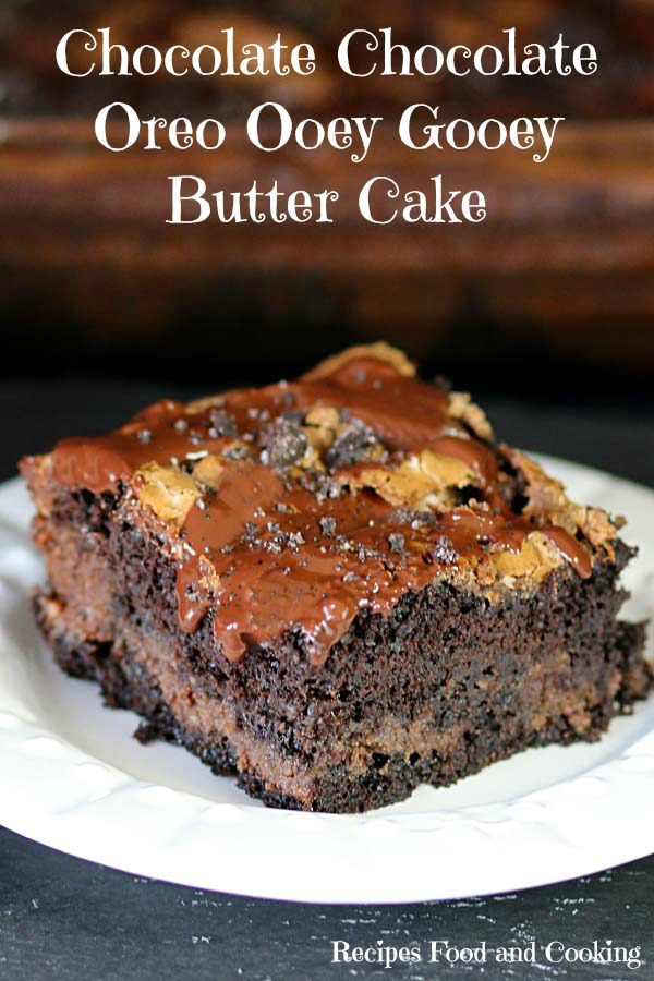 Chocolate Chocolate Oreo Ooey Gooey Butter Cake - Recipes Food and ...