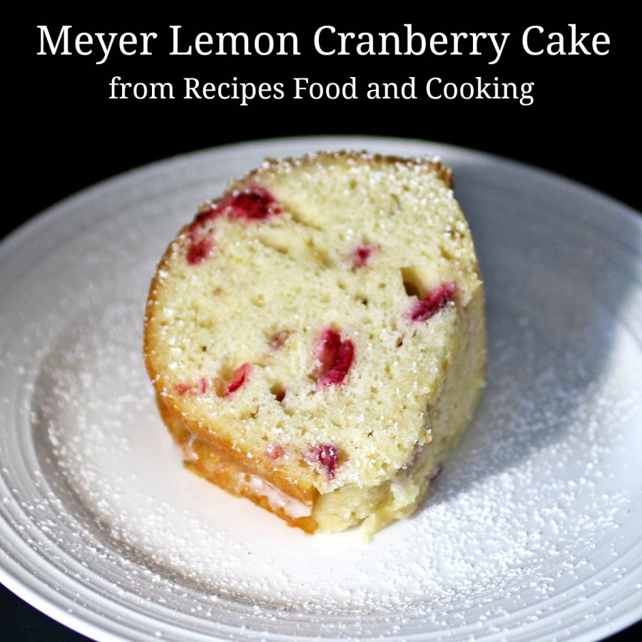 Meyer Lemon Cranberry Cake - Recipes Food and Cooking