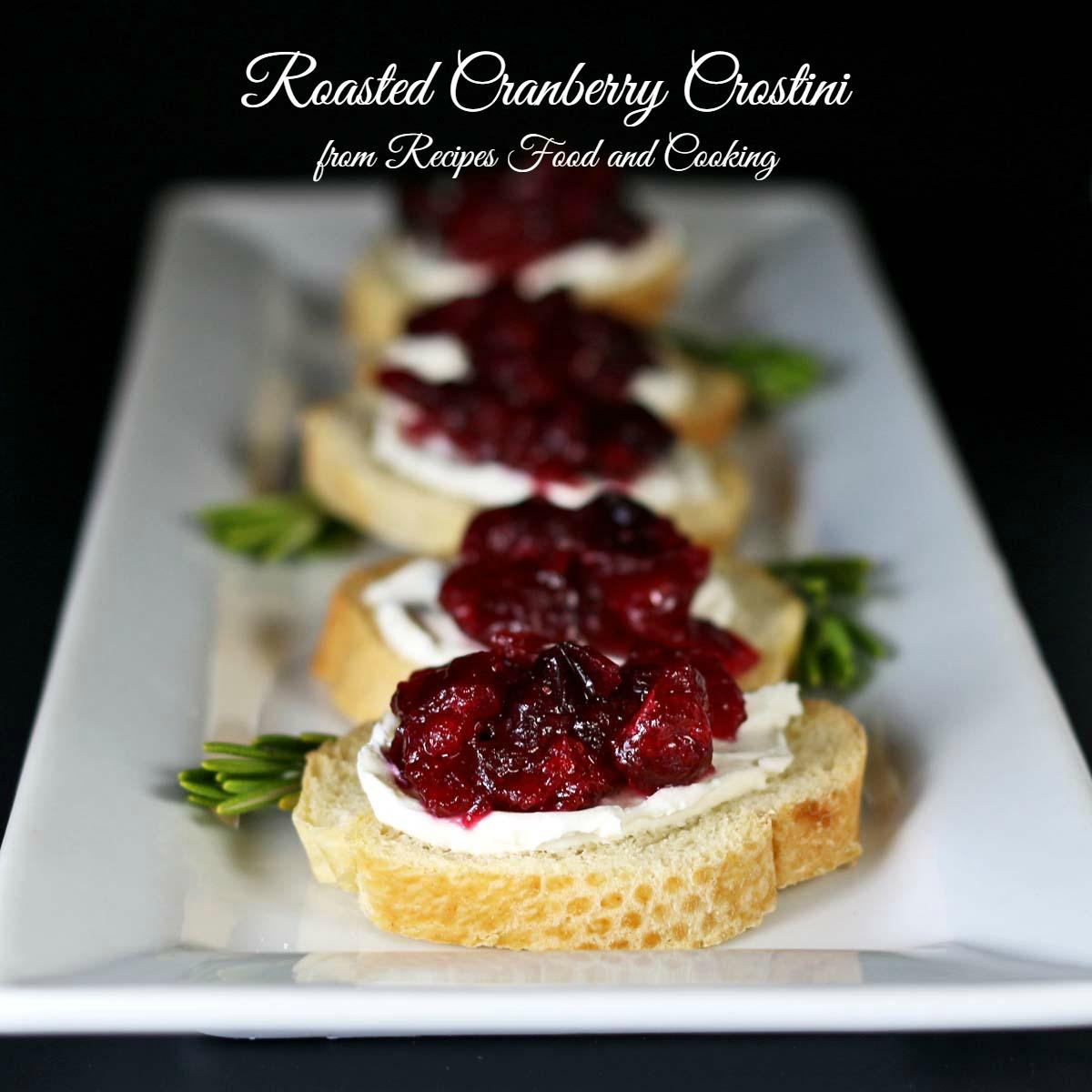 Roasted Cranberry Crostini