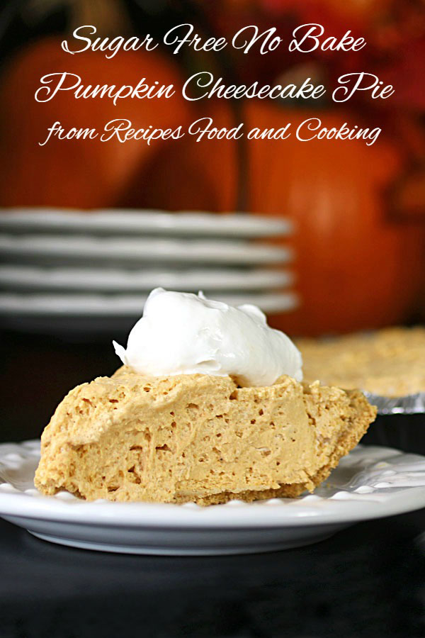 Sugar Free No Bake Pumpkin Cheesecake Pie