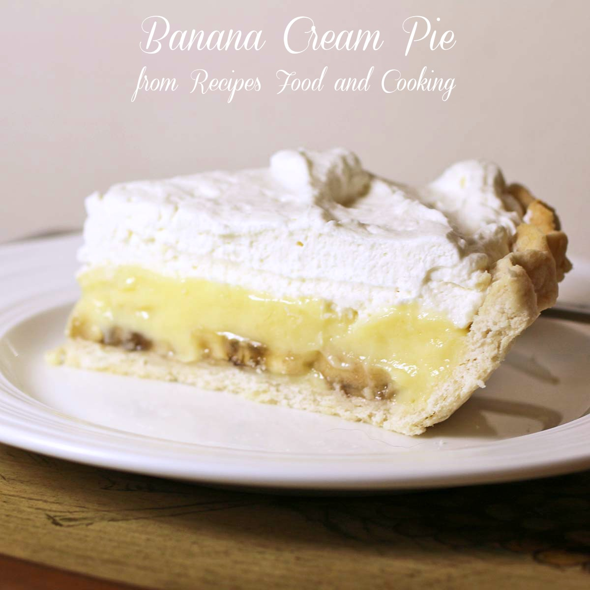 Banana Cream Pie #SundaySupper - Recipes Food and Cooking