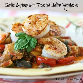Garlic Shrimp with Roasted Italian Vegetables