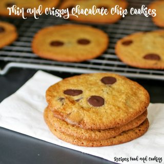 Thin and Crispy Chocolate Chip Cookies