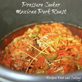 Pressure Cooker Mexican Pork Roast