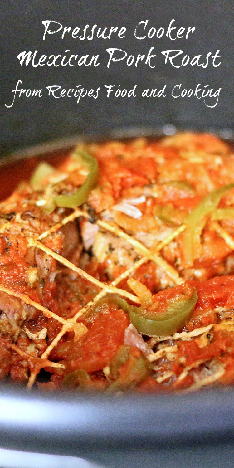 Pressure Cooker Mexican Pork Roast