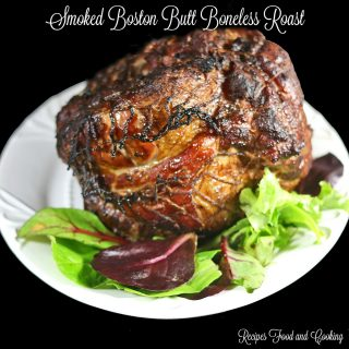 Smoked Boston Butt Boneless Roast