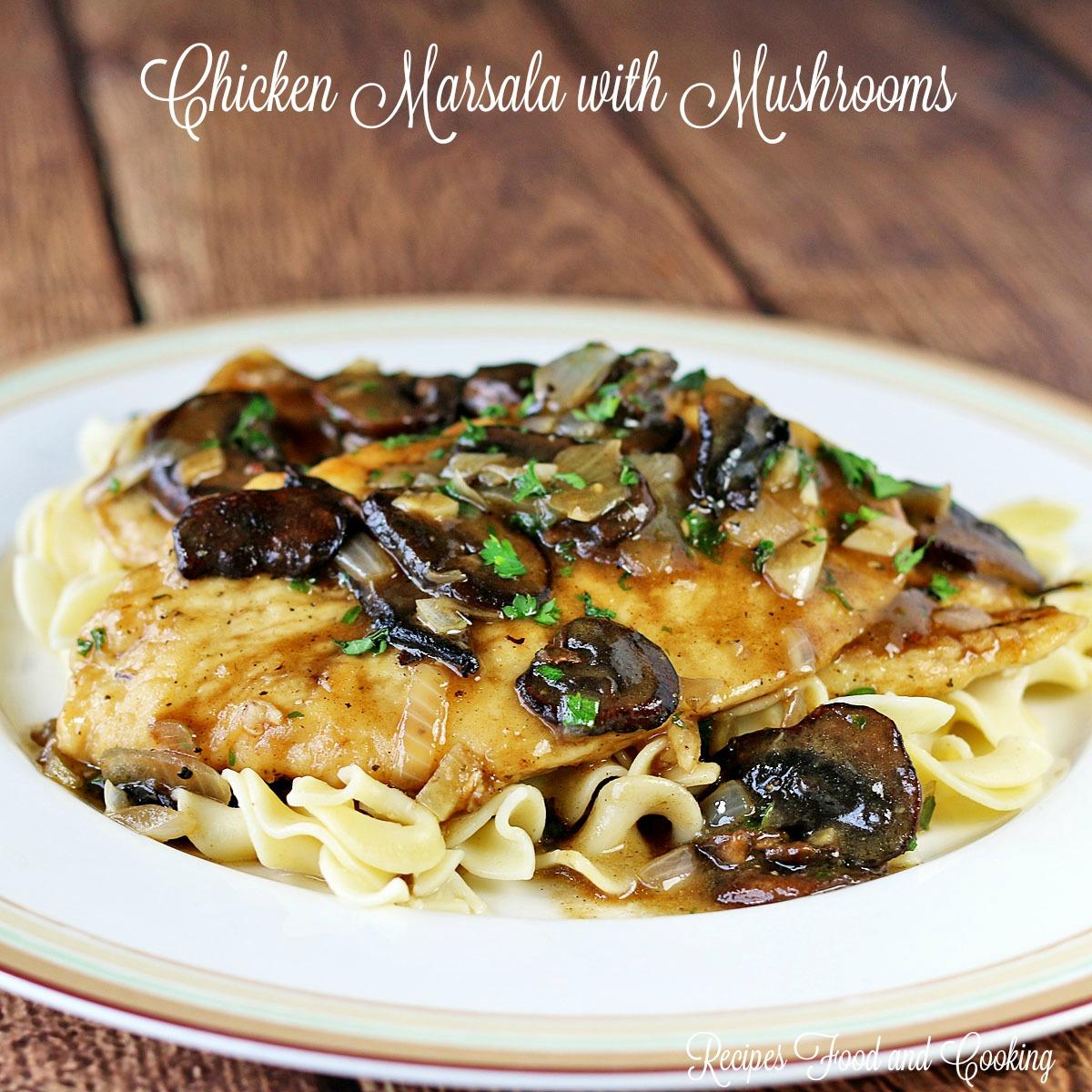 Chicken Marsala with Mushrooms