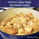 Uncle Bob's Chicken Paprika with Homemade Dumplings