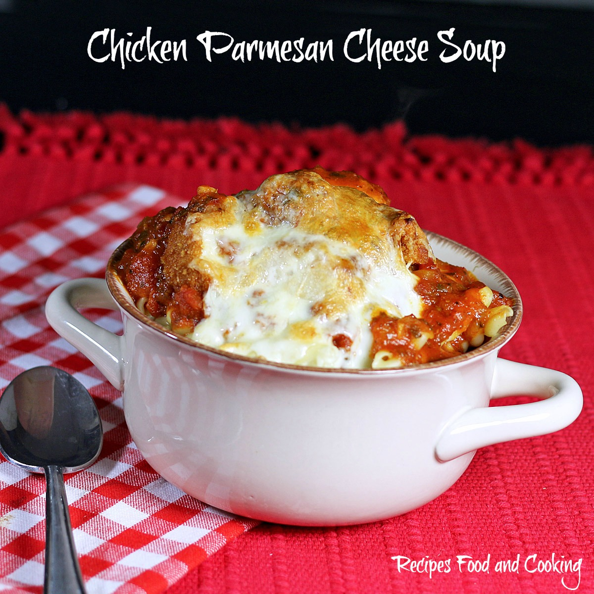 Chicken Parmesan Cheese Soup