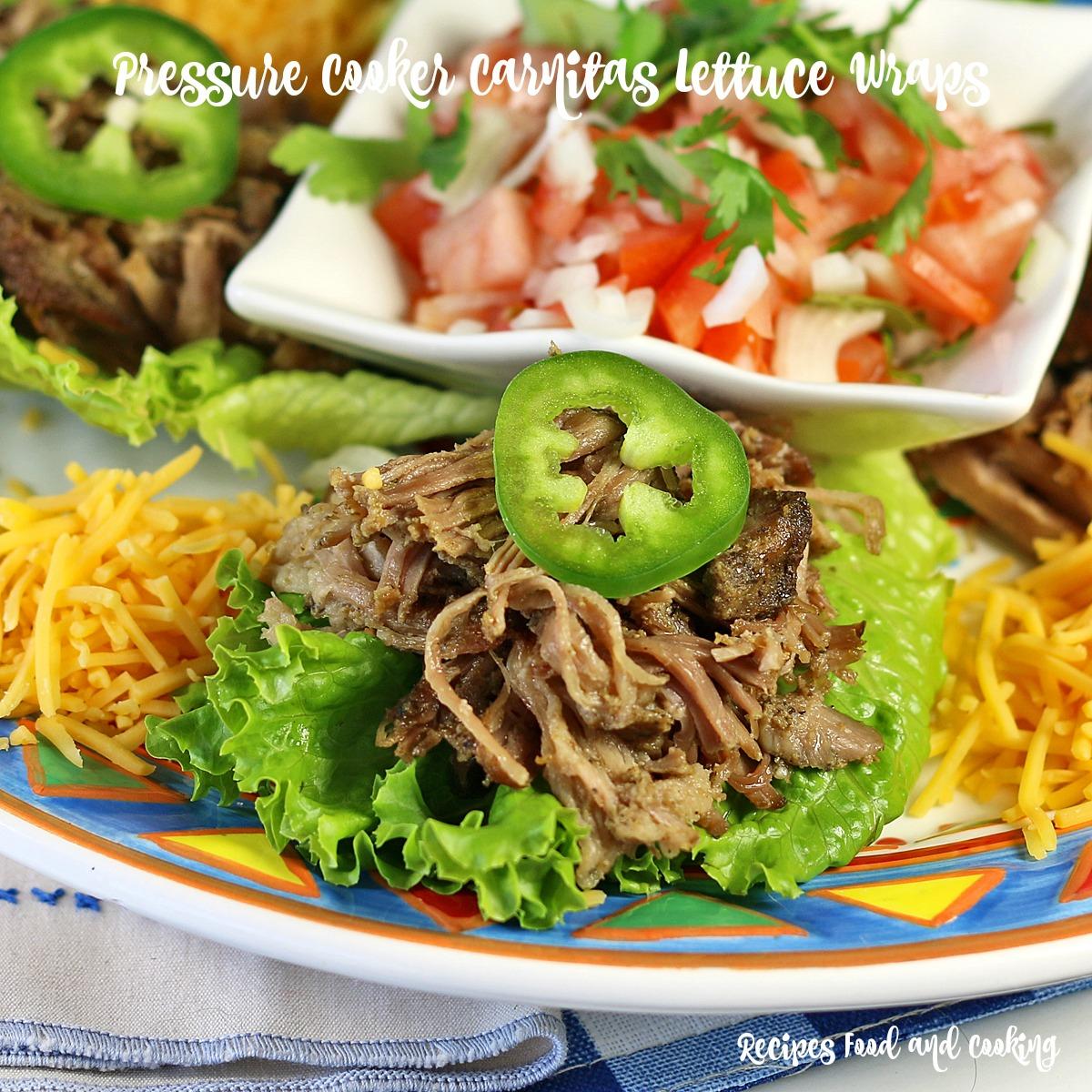 Pressure Cooker Carnitas Lettuce Wraps
