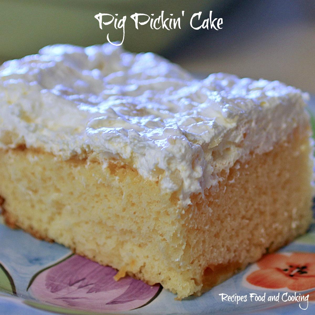 Pickin Cake