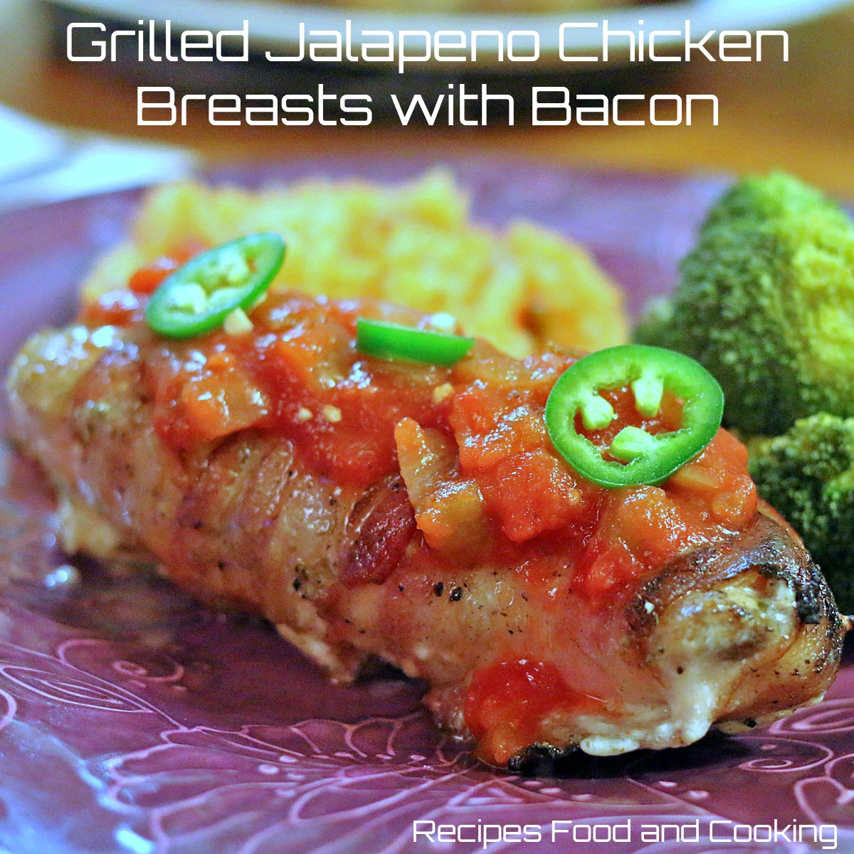 Grilled Jalapeno Chicken Breasts with Bacon