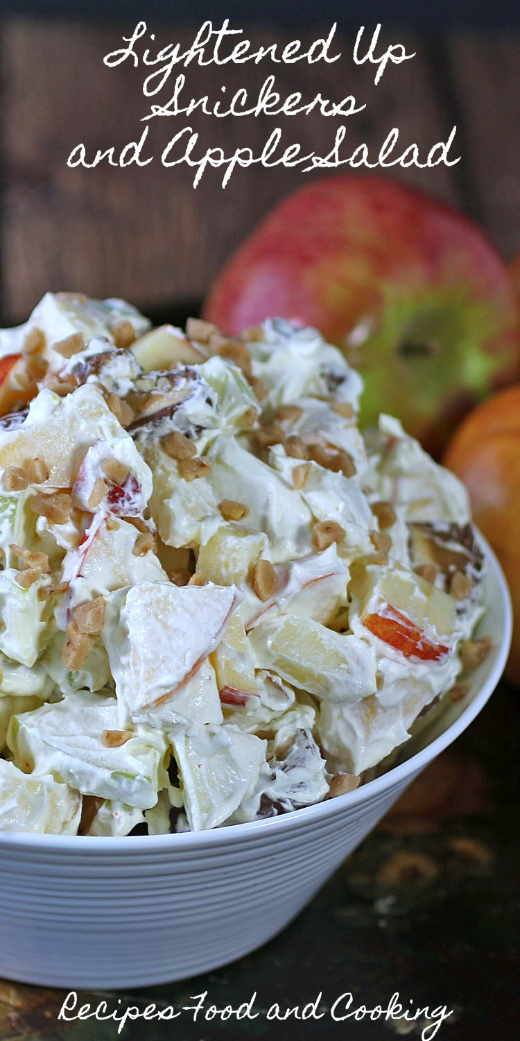 Lightened Up Snickers and Apple Salad
