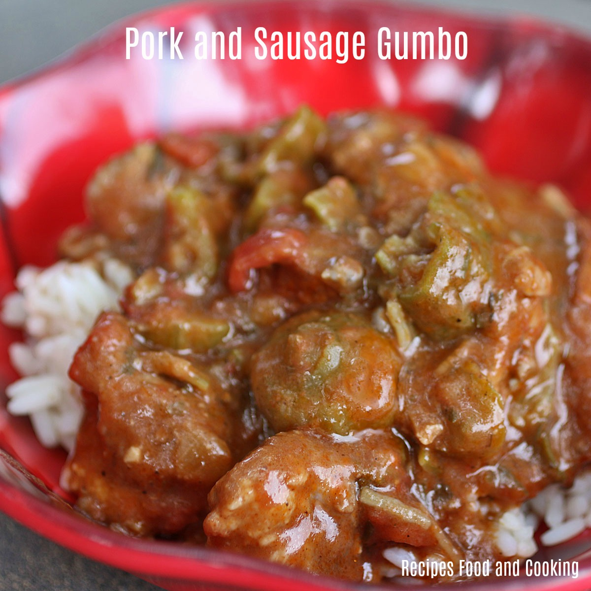 Pork and Sausage Gumbo