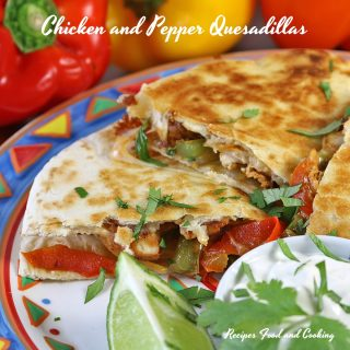 Chicken and Pepper Quesadillas