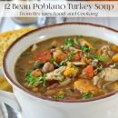 12 Bean Turkey Poblano Soup