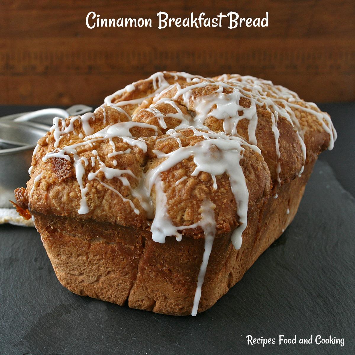 Cinnamon Breakfast Bread