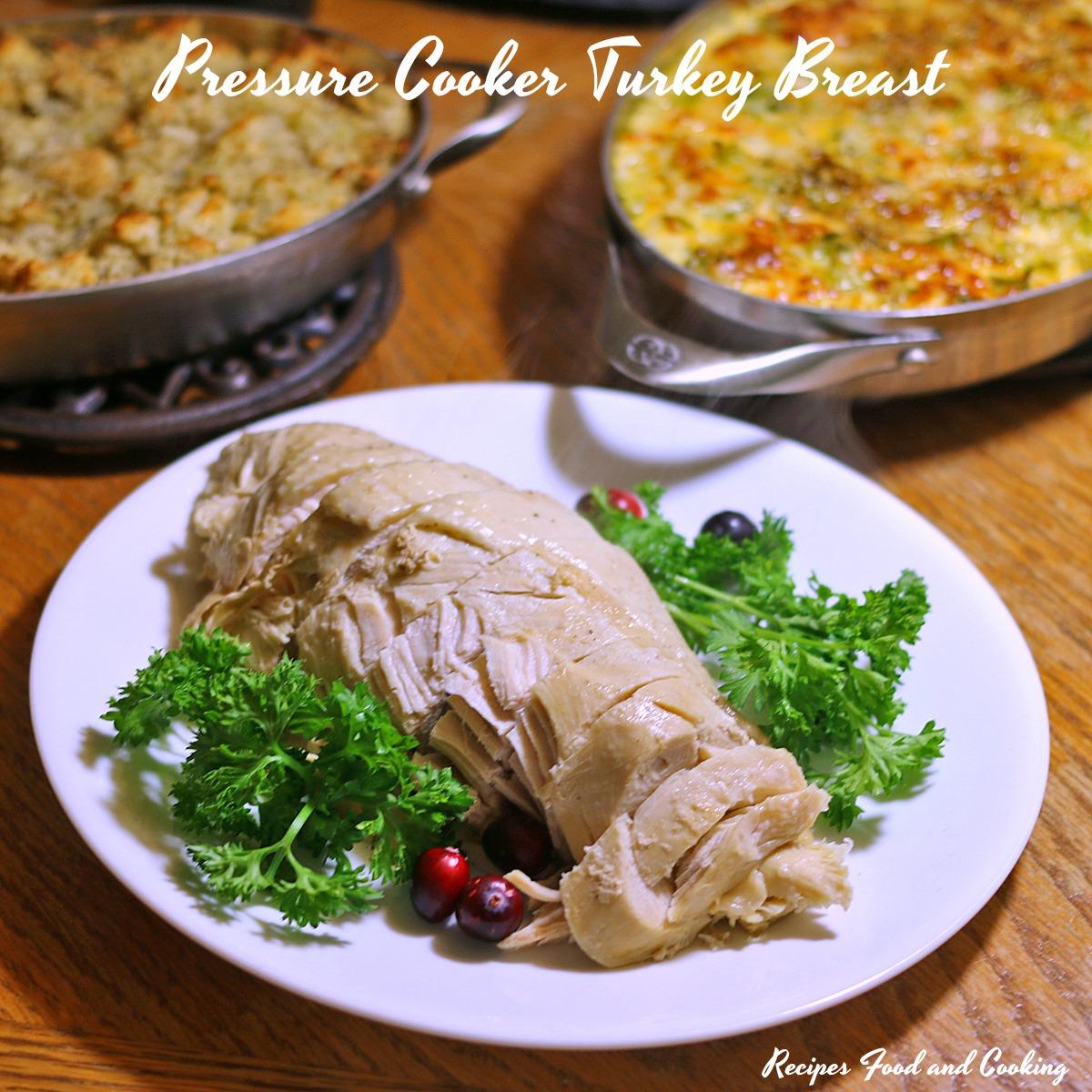 Pressure Cooker Turkey Breast