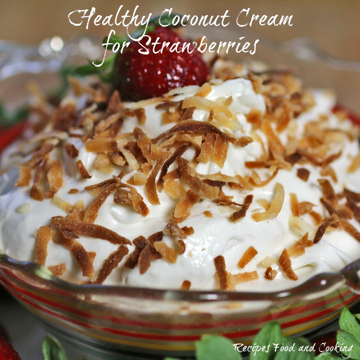Healthy Coconut Cream for Strawberries
