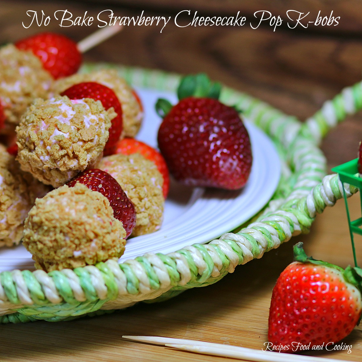 No Bake Strawberry Cheesecake Pop K-bobs