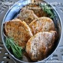 Grilled Boneless Pork Chops with a Maple and Rosemary Glaze