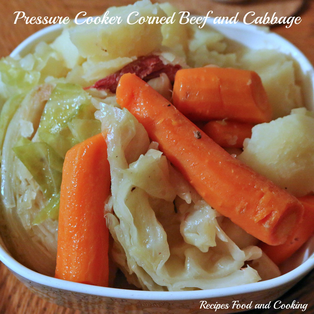 Pressure Cooker Corned Beef with Cabbage, Carrots and Potatoes