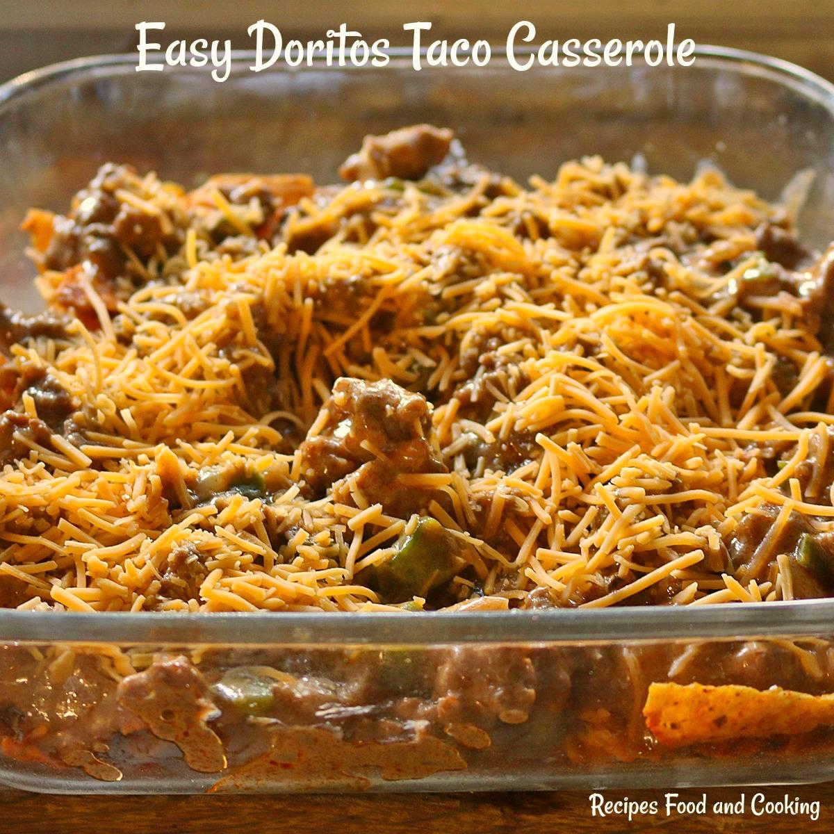 Easy Doritos Taco Casserole